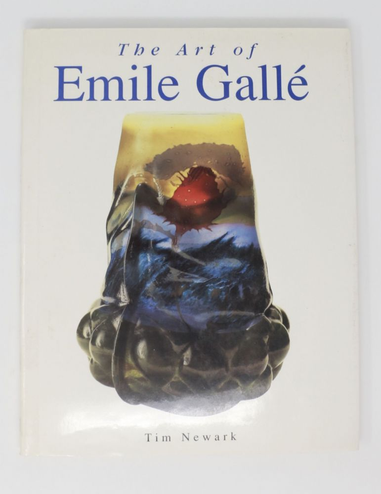 The Art of Emile Galle by Tim Newark